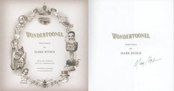 Mark Ryden SIGNED Wondertoonel SC 1st Ed 1st Pr FULL LETTER PSA/DNA AUTOGRAPHED