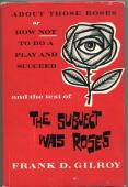 Martin Sheen Subject Was Roses Signed Autograph 1st Edition Book