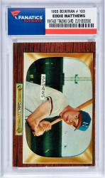 MATTHEWS, EDDIE (1955 BOWMAN # 103) CARD - Mounted Memories