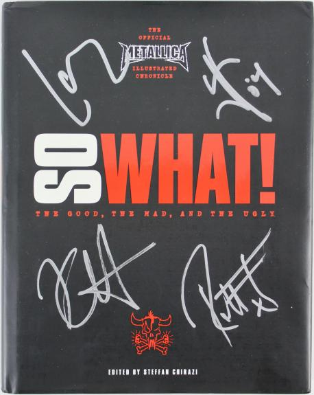 Metallica (4) Hetfield, Ulrich, Hammett & Trujillo Signed So What! Book BAS