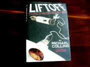Michael Collins Apollo 11 Nasa Astronaut Signed Auto 1st Ed. Liftoff Book Jsa