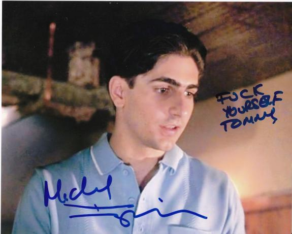 """MICHAEL IMPERIOLI  """"SPIDER"""" GOODFELLAS  """"F**K"""" YOURSELF TOMMY""""   SIGNED 8x10"""