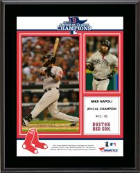 Mike Napoli Boston Red Sox 2013 American League Champions Sublimated 10.5'' x 13'' Plaque - Mounted Memories