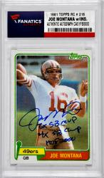 Joe Montana Signed Rookie Card with Multiple Inscriptions
