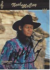 "NEAL MCCOY - COUNTRY MUSIC SINGER - Hits Include ""NO DOUBT ABOUT IT"", ""WINK"", and BILLY'S GOT HIS BEER GOOGLES ON"" Signed 1992 COLLECT-A-CARD"