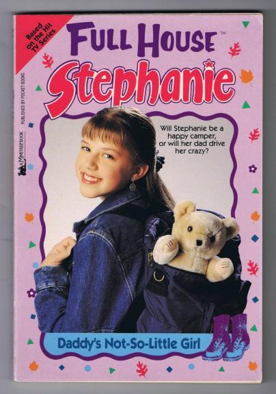 ORIGINAL 1997 Full House Stephanie Tanner Daddy's Not So Little Girl Book