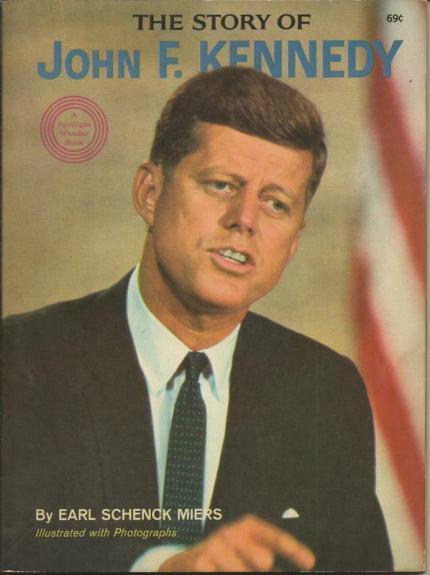 ORIGINAL Vintage 1964 Story of John F Kennedy JFK Book by Earl Schenk Miers