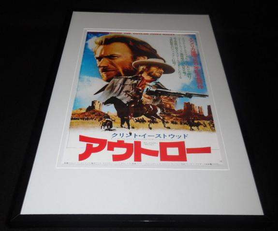 Outlaw Josey Wales Japanese 11x17 Framed Repro Poster Display Clint Eastwood