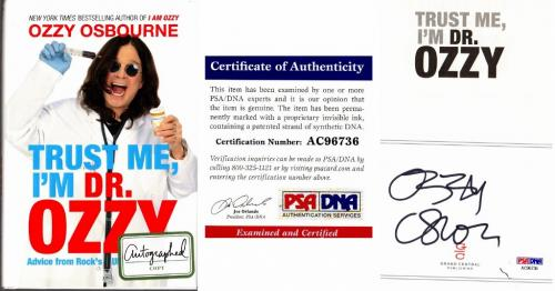 Ozzy Osbourne Signed - Autographed Trust Me I'm Dr. Ozzy Hardcover Book with PSA/DNA Certificate of Authenticity (COA)