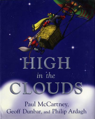 Paul McCartney Geoff Dunbar Philip Ardagh High In The Clouds Book