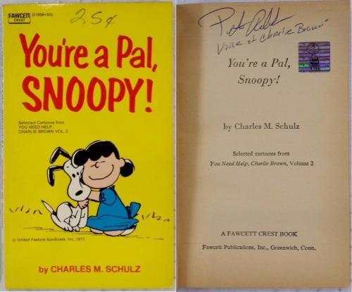 Peter Robbins Charlie Brown Signed You're A Pal, Snoopy! Book Autograph Auto
