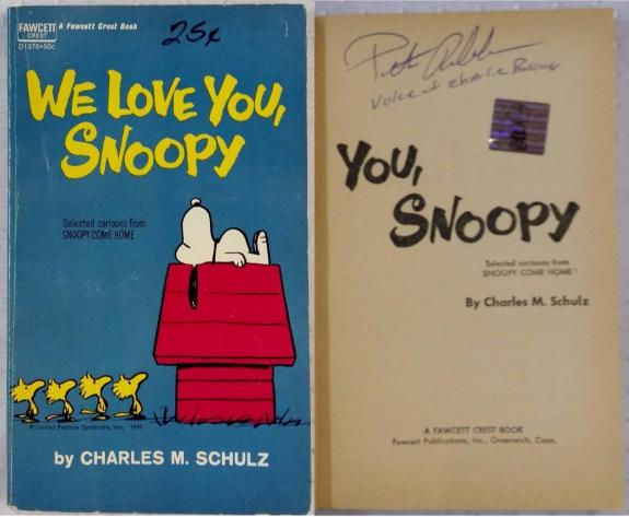 Peter Robbins Signed Charlie Brown We Love You, Snoopy Book Exclusive OC Dugout
