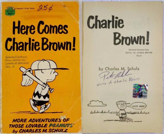 Peter Robbins Signed Here Comes Charlie Brown Book OC Dugout Exclusive Auto