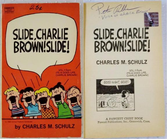 Peter Robbins Signed Slide, Charlie Brown, Slide! Book OC Dugout Exclusive Auto