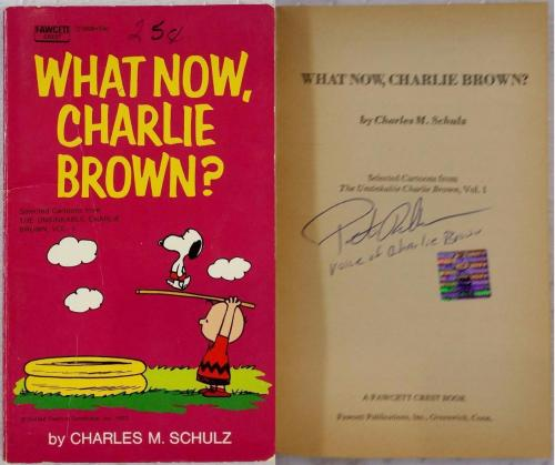 Peter Robbins Signed What Now, Charlie Brown? Book OC Dugout Exclusive Auto