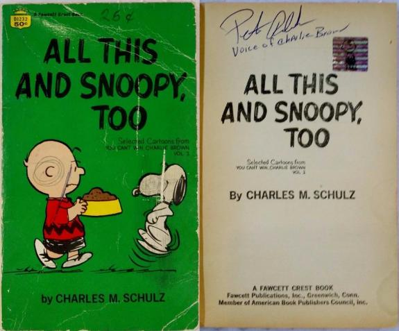 Peter Robbins Signed You've Got A Friend Charlie Brown Book OC Dugout Exclusive