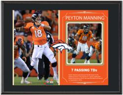 Peyton Manning Denver Broncos 7 Touchdowns Sublimated 10.5'' x 13'' Plaque - Mounted Memories