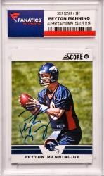 Peyton Manning Denver Broncos Autographed 2012 Score #297 Card