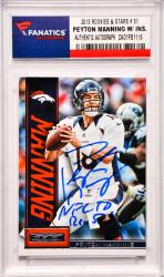 Peyton Manning Denver Broncos Autographed 2013 Rookies & Stars #31 Card with NFL TD REC 509 Inscription