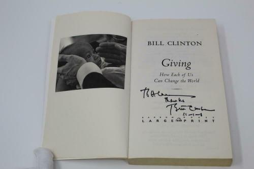 "President William Jefferson Bill Clinton Signed Autograph ""giving"" Book - Psa"
