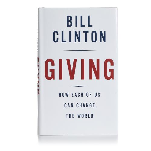 President Bill Clinton Signed Giving Hardcover 1st Edition Book