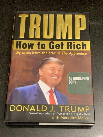 President Donald Trump Autographed Signed How To Get Rich Book 2020 + Don Jr.