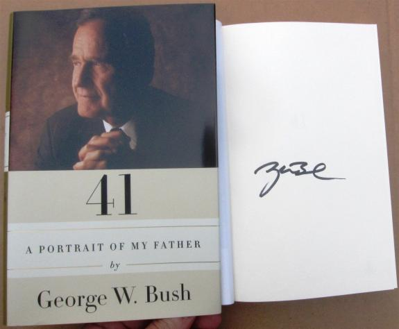 President George W Bush 43 signed Book 41 Portrait of My Father Beckett BAS Auth