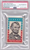 PSA Authentic 1960 Bazooka Abraham Lincoln Presidents Of The US