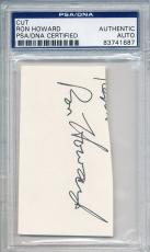 Psa/dna Cut Signature Ron Howard 1687