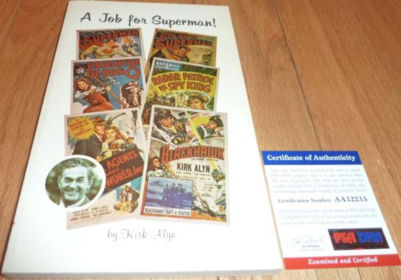 """Psa/dna Kirk Alyn """"superman"""" Autographed-signed A Job For Superman! Book Aa12215"""