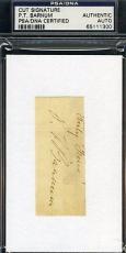 Pt Barnum Psa/dna Signed Document Cut  Authentic Autograph