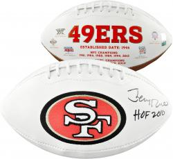 Jerry Rice San Francisco 49ers Autographed White Panel Football with HOF 2010 Inscription