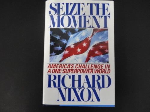 Richard Nixon Signed Seize The Moment Book Autograph Auto PSA/DNA AE08028