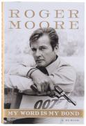 Roger Moore Autographed My Word is My Bond Book - BAS