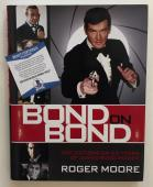 Roger Moore signed Bond on Bond Book. Moore cover. Autographed Beckett BAS COA
