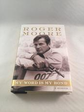 ROGER MOORE signed MY WORD IS MY BOND 2008 1st Edition Book 007 JAMES BOND