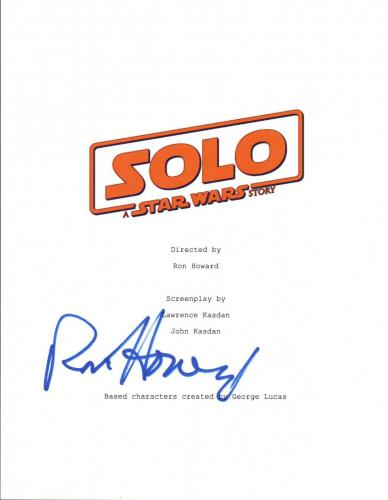 Ron Howard Signed Autographed SOLO A STAR WARS STORY Movie Script Cover COA