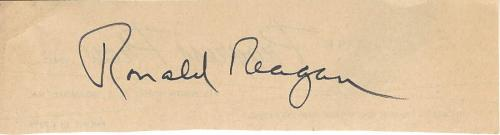 RONALD REAGAN - ACTOR and 40th PRESIDENT of the UNITED STATES (Passed Away 2004) Signed 5.5x1 Paper