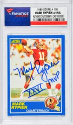 "RYPIEN, MARK AUTO ""XXVI MVP"" ( 1989 SCORE # 105) CARD - Mounted Memories"