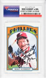 Mike Schmidt Philadelphia Phillies Autographed 2013 Topps #28 Card with MLB Debut 9/12/72 Inscription