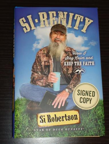 Si Robertson autographed Si-Renity Duck Dynasty star1st Edition hardcover book