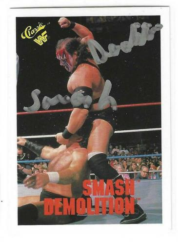 Smash Demolition Signed 1990 Classic WWF Card #97 WWE
