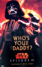 Star Wars 11x17 Who&#39s Your Daddy Promotional Poster