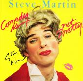 Steve Martin Signed - Autographed Comedy is not Pretty LP Record Album Cover - Guaranteed to pass PSA or JSA