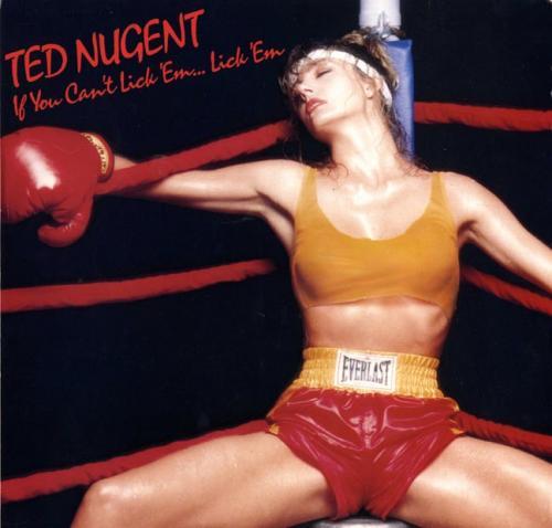 Ted Nugent If You Cant Lick Em Lick Em Un-signed Album Lp Poster Flat