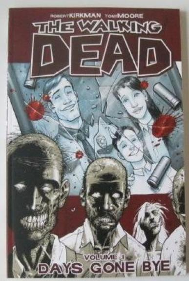 The Walking Dead Signed Tony Moore Autograph Days Gone Bye Comic Robert Kirkman