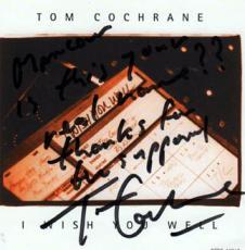 Tom Cochrane Autographed Signed I Wish You Well Promo
