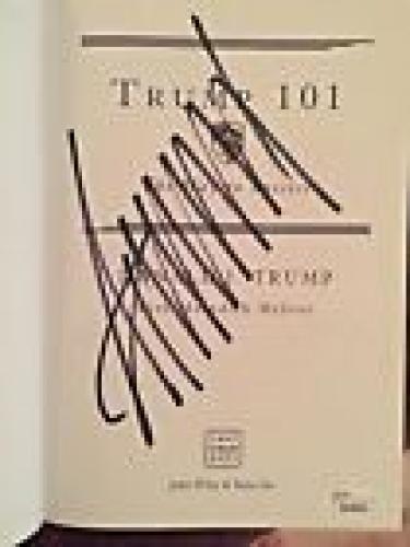 Trump 101 SIGNED autograph book by DONALD TRUMP JSA President