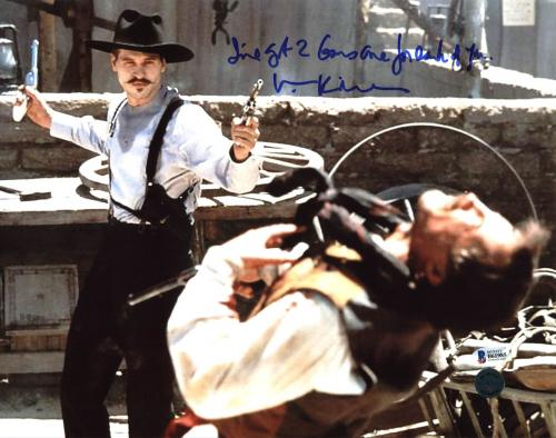 "Val Kilmer Tombstone ""I've Got 2 Guns"" Signed 11X14 Photo BAS"