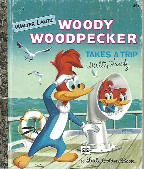 WALTER LANTZ - CARTOONIST/ANIMATOR/DIRECTOR - Best Known for Creating WOODY WOODPECKER (Passed Away 1994) Signed 1978 WOODY WOODPECKER BOOK